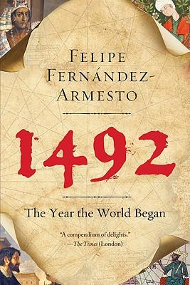 1492 By Fernandez-Armesto, Felipe