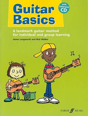 Guitar Basics By Longworth, James (COP)/ Walker, Nick (COP)/ Cooke, Andy (ILT)